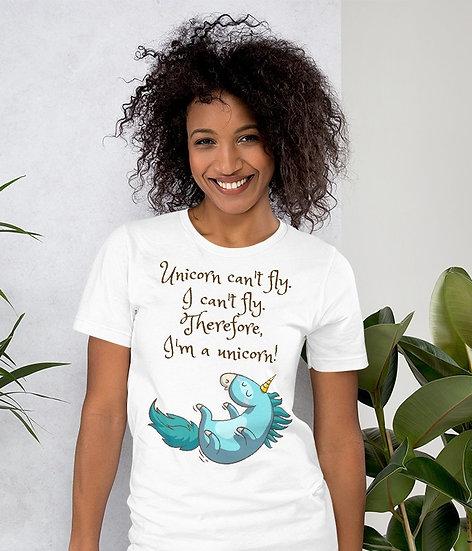Unicorn can't fly. I can't fly. I'm Unicorn Design Short-Sleeve Women's T-Shirt