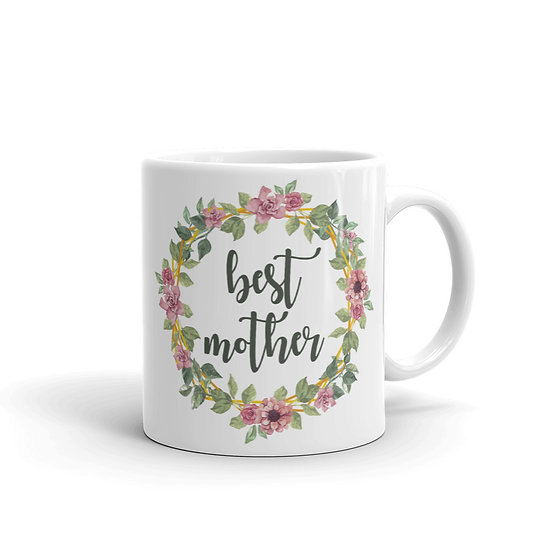 Best Mother Botanical Wreath, Mother's Day Gifts, Mug for Mom, Mug for Coffee