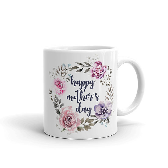 Happy Mother's Day Flower Wreath, Mother's Day Gifts, Mug for Mom, Mug for Tea