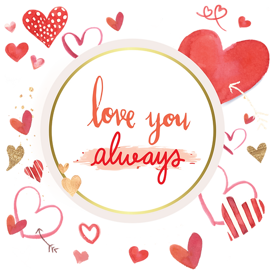 Love You Always Greeting Card - Valentine's Day PNG Image - Instant Download