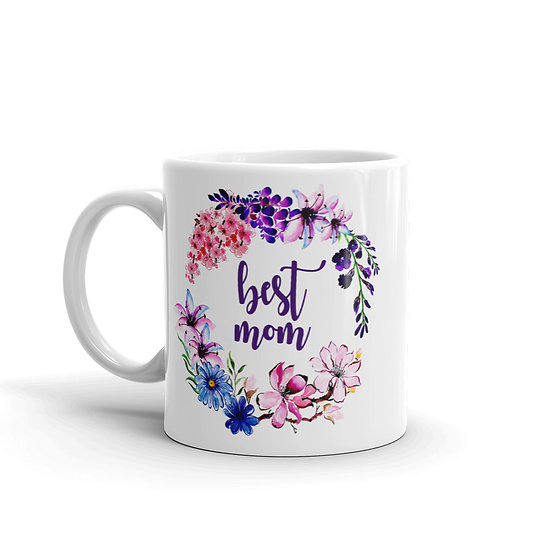 Best Mom Flower Wreath - Gift for Mom, Cup for Mom, Mug for Coffee / Tea