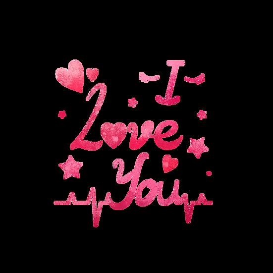 I Love You Inscription - Valentine's Day Transparent Image - Instant Download