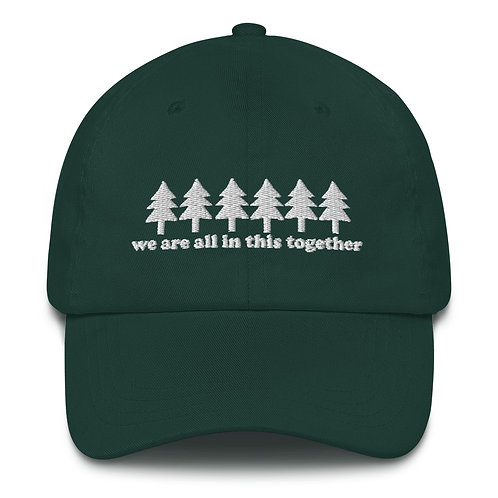 We're All In This Together Dad hat