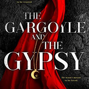 The Gargoyle and the Gypsy by Dr Rebecca Sharp