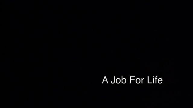 A Job For Life
