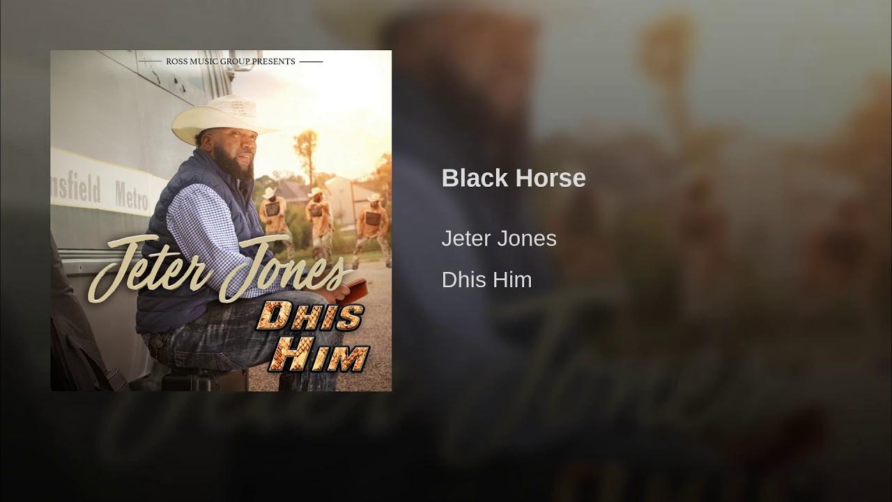 Jeter Jones - Black Horse (2018)