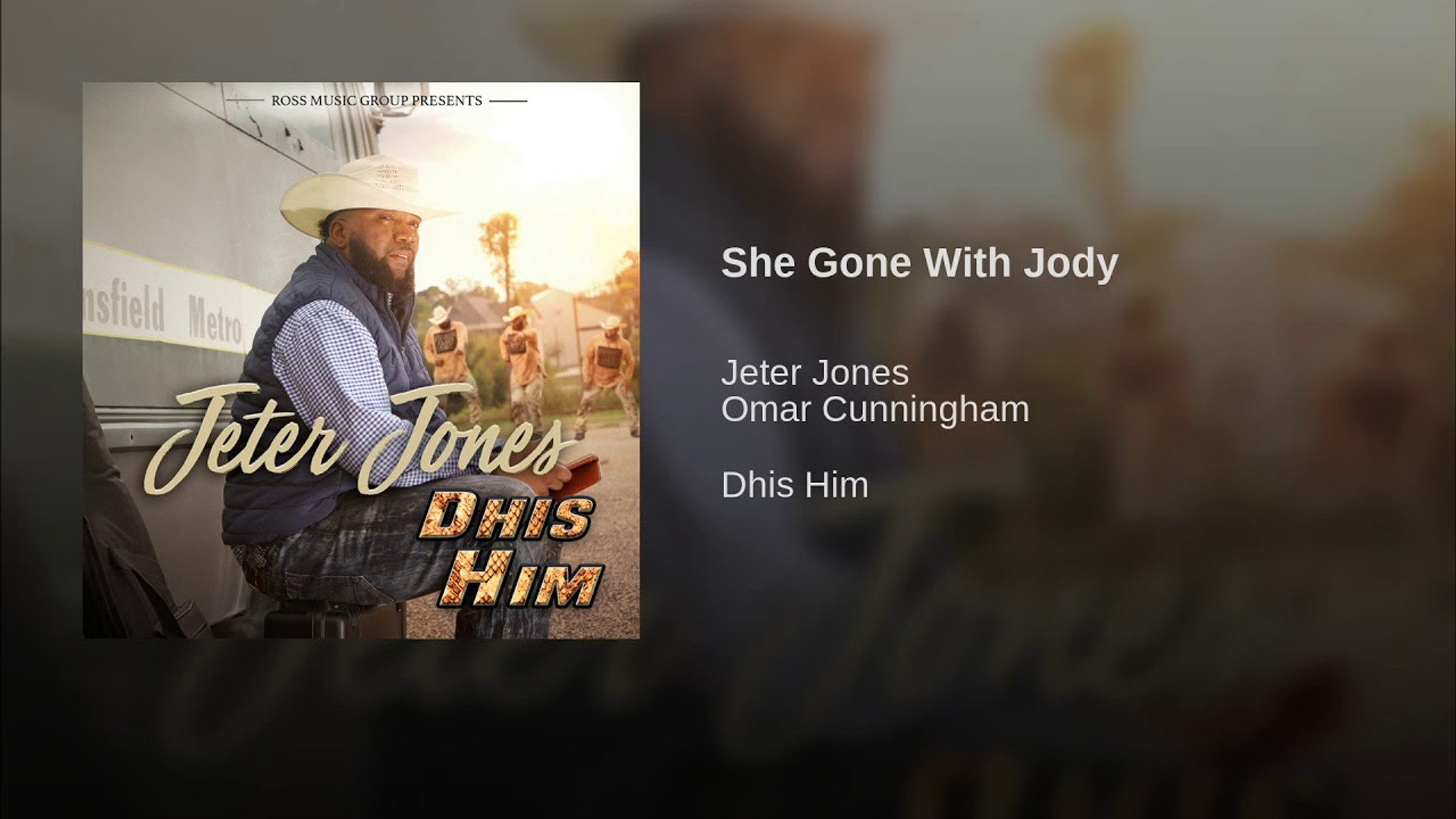 Jeter Jones ft. Omar Cunningham - She Gone With Jody (2018)
