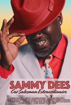 Sammy Dees: Car Salesman Extraordinaire (2018)