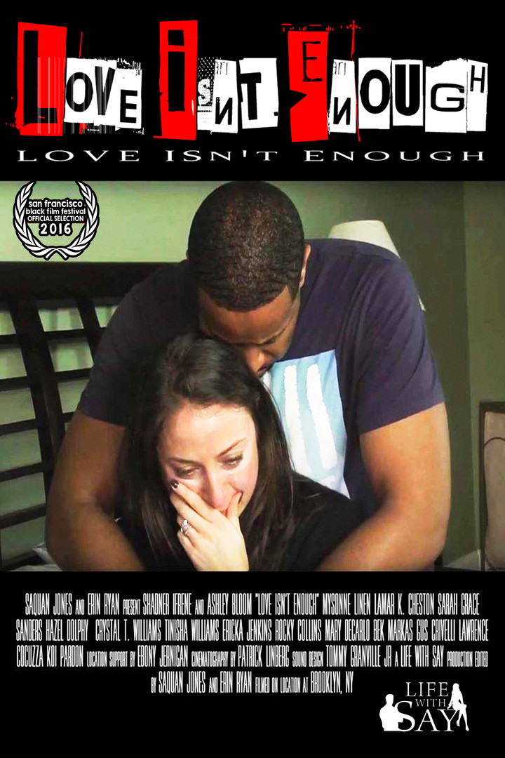 Love Isn't Enough (2016)
