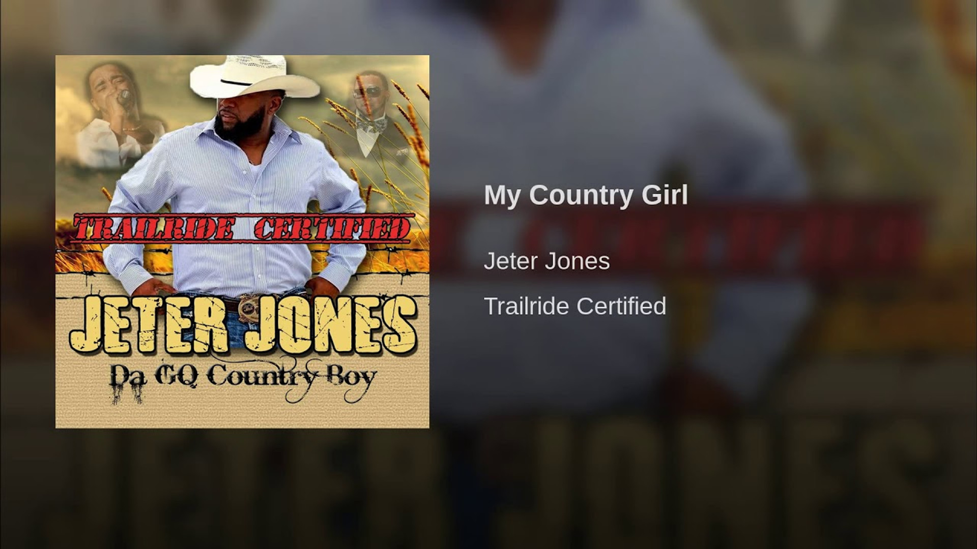 Jeter Jones - My Country Girl (2017)
