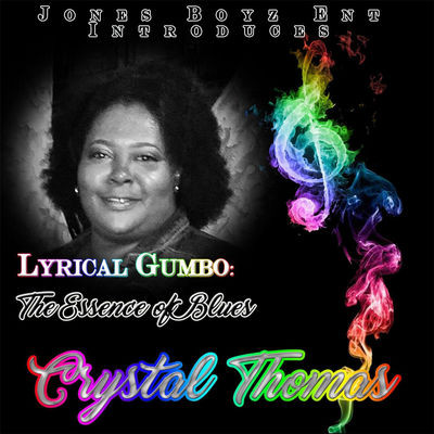 Crystal Thomas - Lyrical Gumbo (2016)