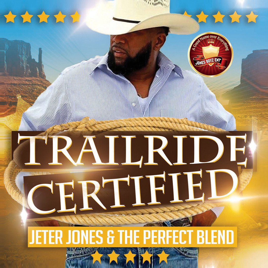 Jeter Jones - Trailride Certified (2017)