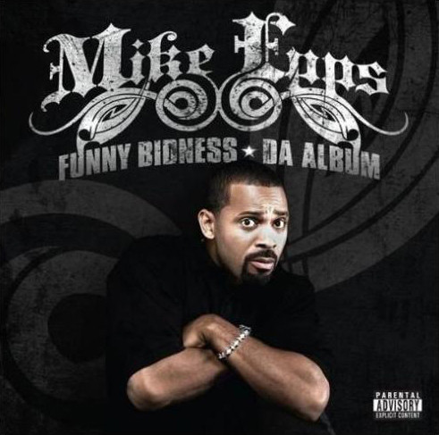 Mike Epps - Funny Bidness (2008)