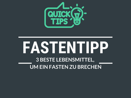 Fastentipp: 3 beste Lebensmittel, um ein Fasten zu brechen