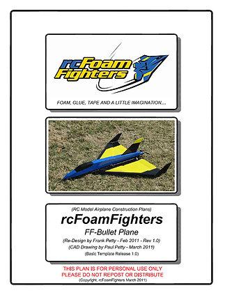FF-Bullet Plane Plans