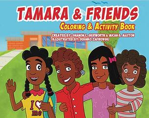 Tamara and Friends Coloring Book