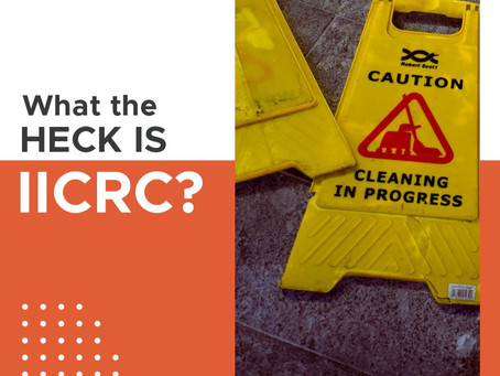 What The Heck Is an IICRC Certification?