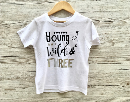 Young Wild Three 3rd Birthday Tee Made With Silver And Gold Vinyl The Perfect Outfit For Your Little Ones Special Day