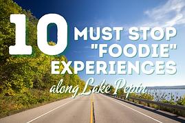 10 MUST STOP FOODIE Experiences.png