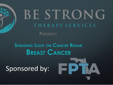Shedding Light on Cancer Rehab Workshop Series: Breast Cancer