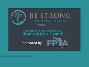 Shedding Light on Cancer Rehab Workshop Series: Head & Neck Cancer