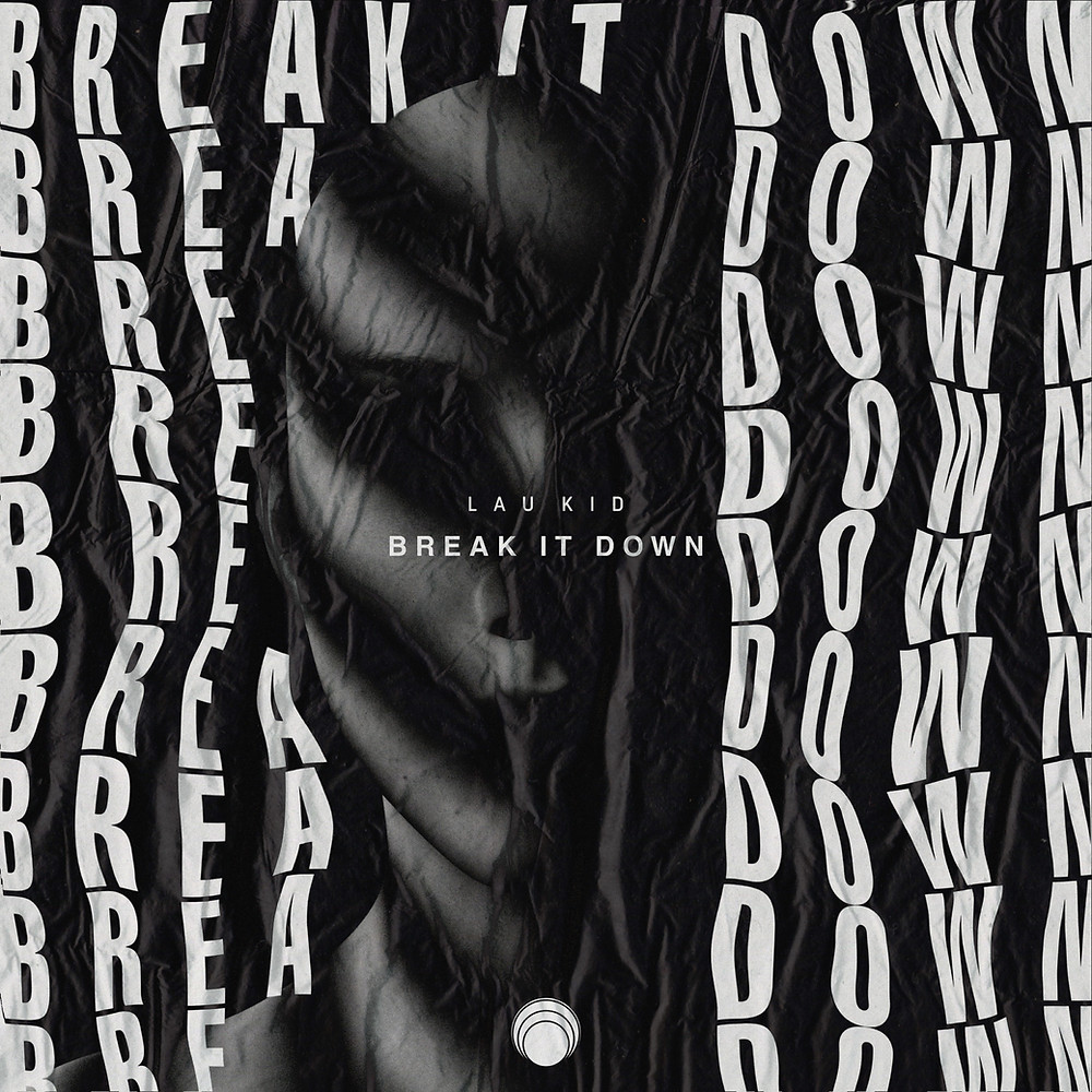 Lau Kid - Break It Down