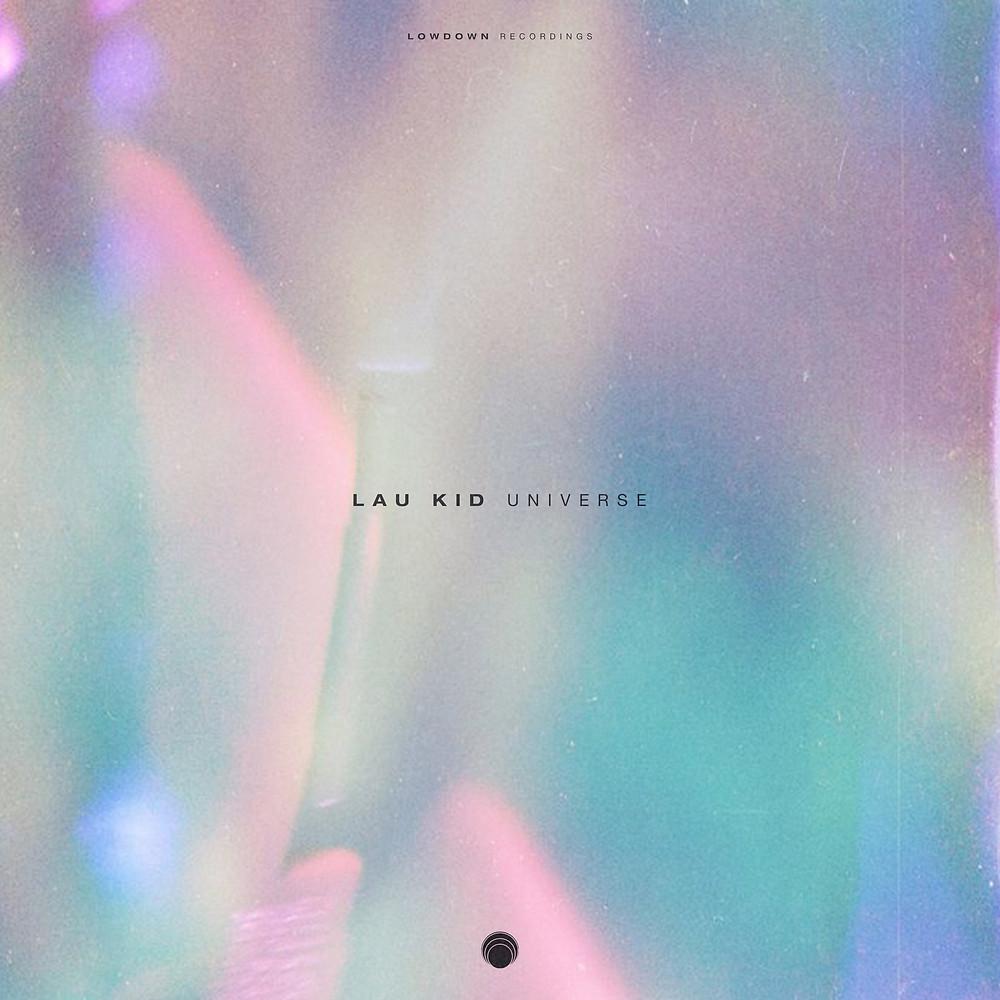 Lau Kid - Universe