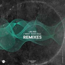 I Want Your Soul (Remixes)
