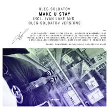 Make U Stay (Incl. Ivan Lake Remix)