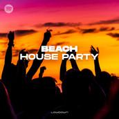 Beach House Party - Lowdown Recordings