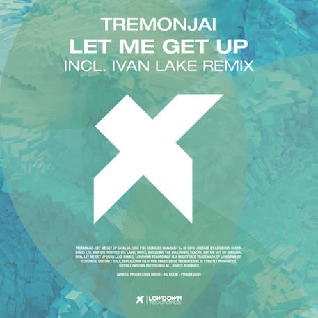 Let Me Get Up (Incl. Ivan Lake Remix)
