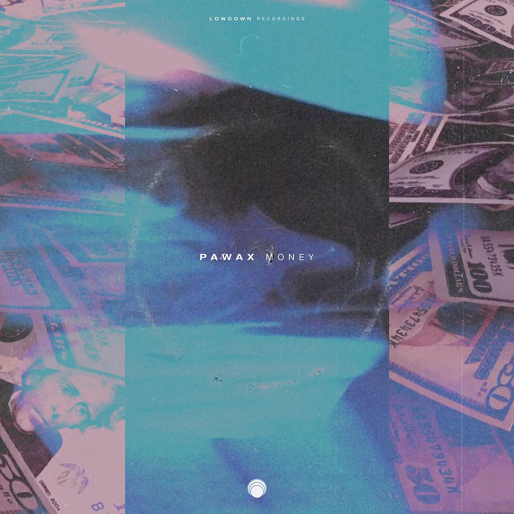 Pawax - Money