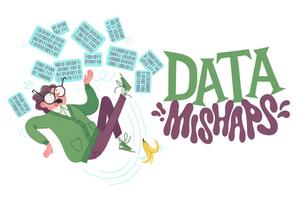 Data Mishaps