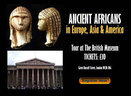 ANCIENT AFRICANS IN EUROPE, ASIA & AMERICA TOUR