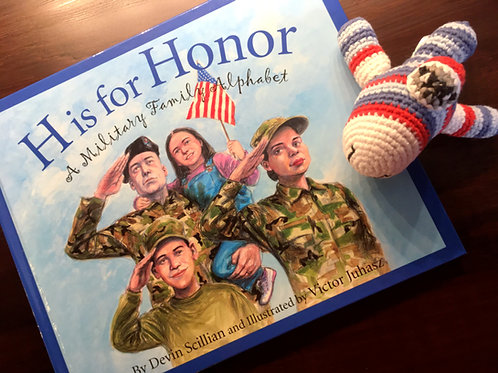 H is for Honor: A Military Family Alphabet & Patriotic Plane Rattle Book
