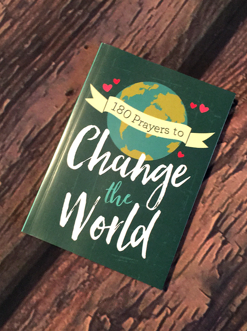 180 Prayers to Change the World for Adults
