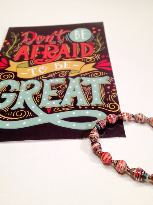 Don't Be Afraid to be Great Card & Paper Bead Bracelet Gift Set