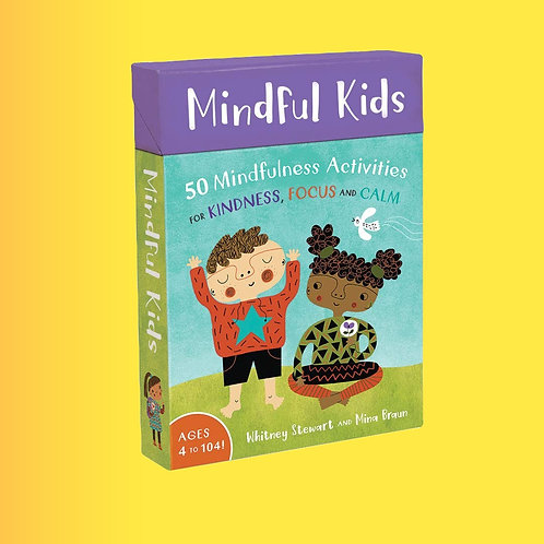 Mindful Kids - 50 Activities for Kindness, Focus & Calm