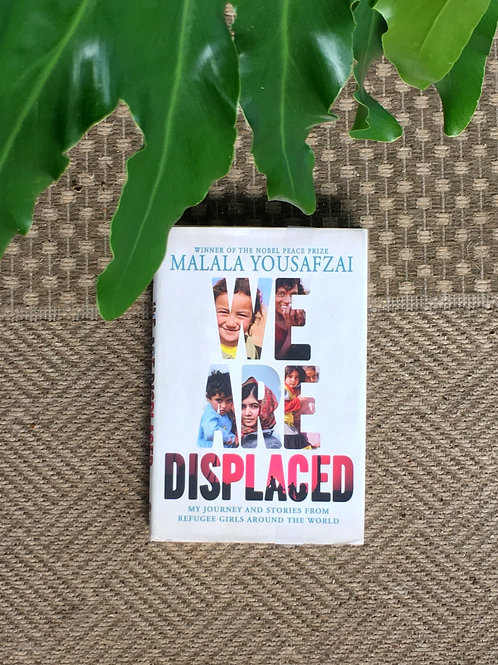 We are Displaced: My Journey & Stories from Refugee Girls Around the World