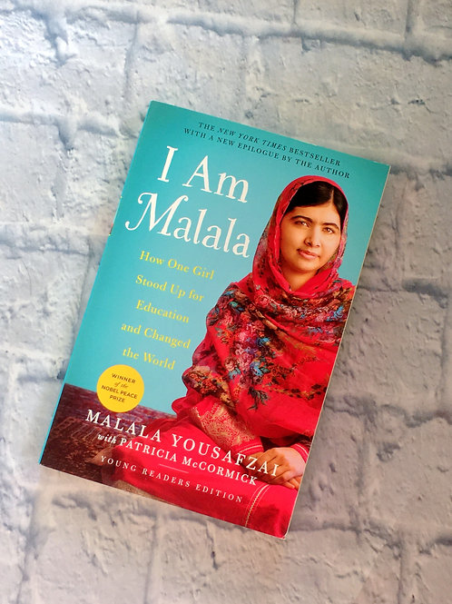 I Am Malala: How One Girl Stood Up for Education & Changed the World