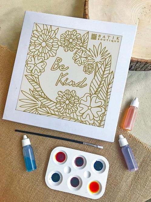 Be Kind Batik Painting Kit