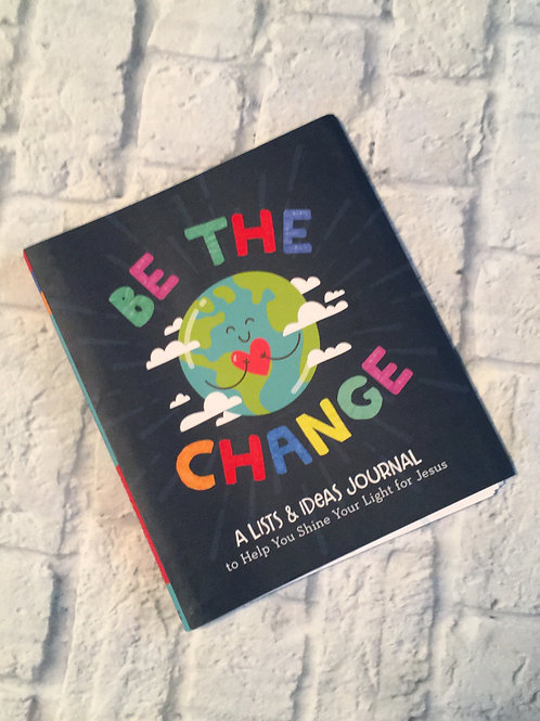 Be the Change: Journal for Kids