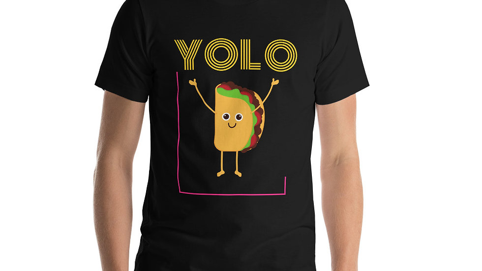 YOLO Taco Unisex T-Shirt