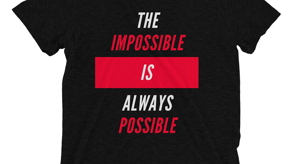 The Impossible Is Always Possible