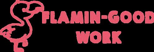 Flamin-good Work Stamp