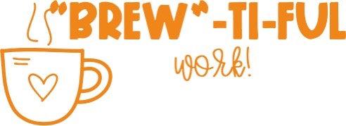 Brew-tiful Work Stamp