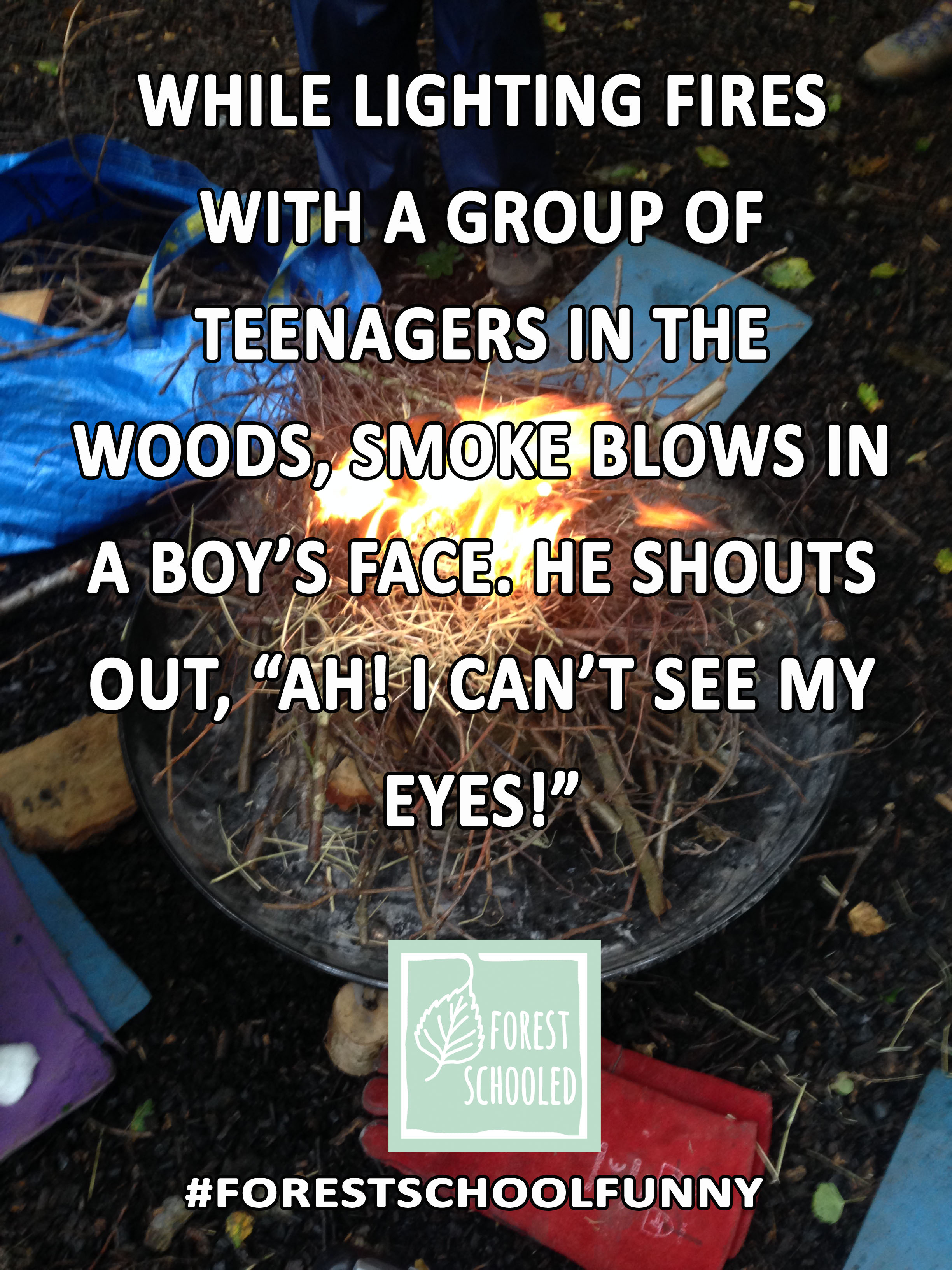 Forest School Funny4