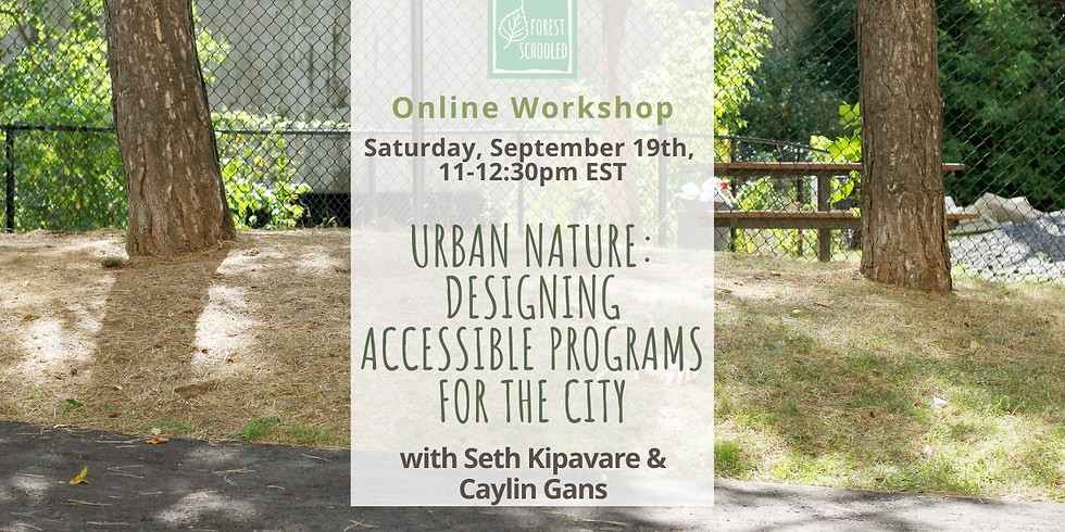 Urban Nature: Designing accessible programs for the city