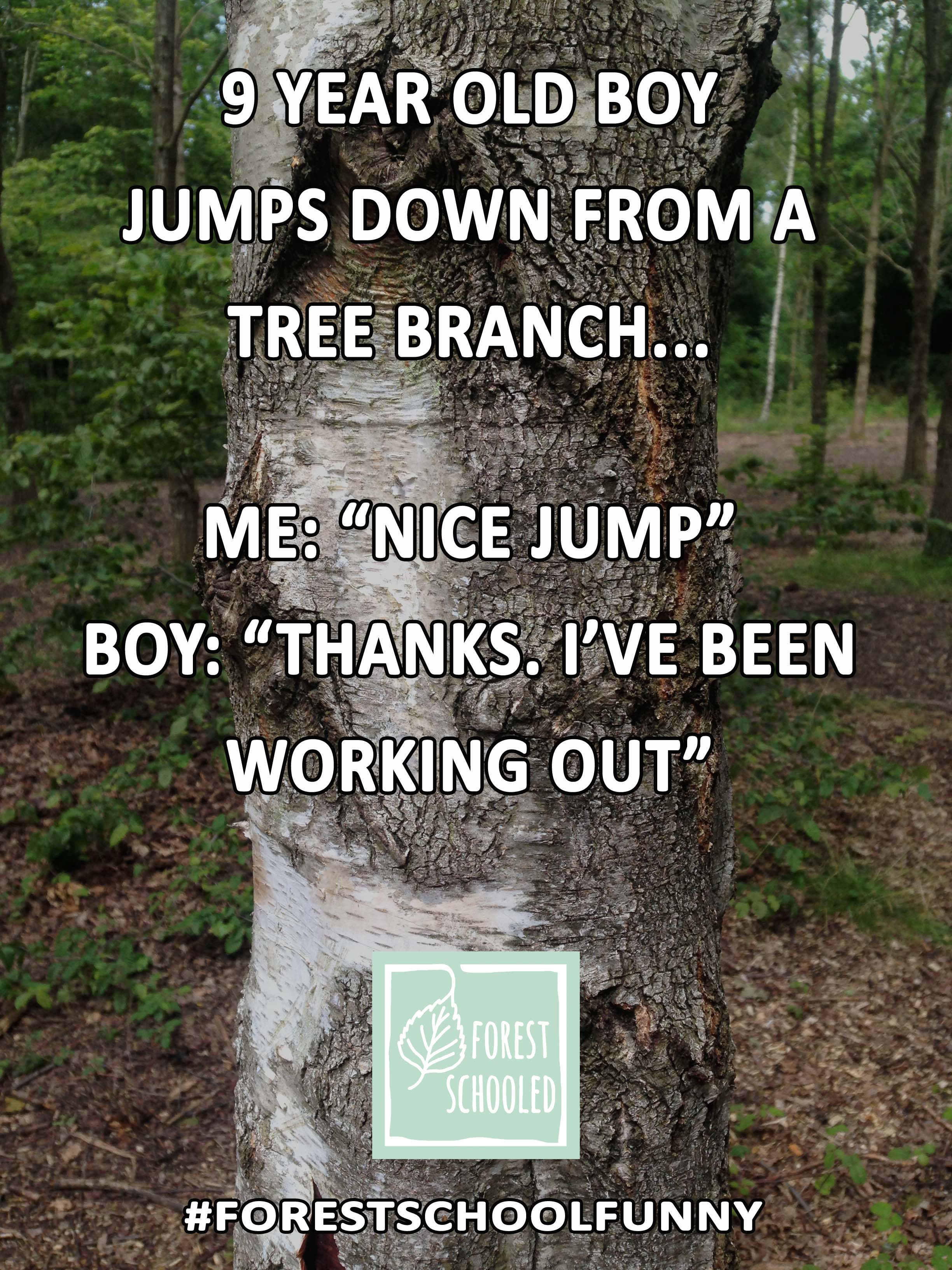 Forest School Funny14