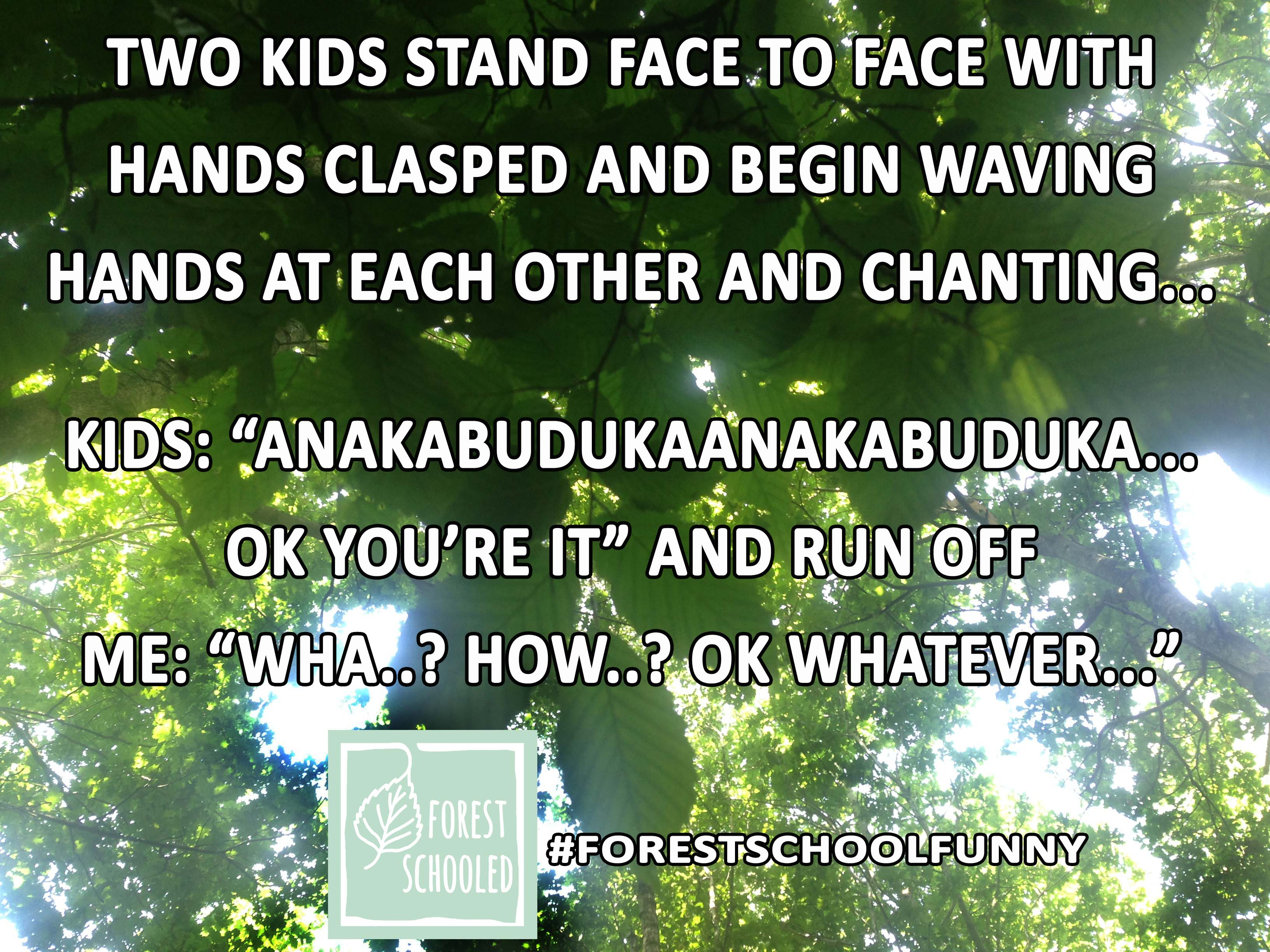 Forest School Funny7